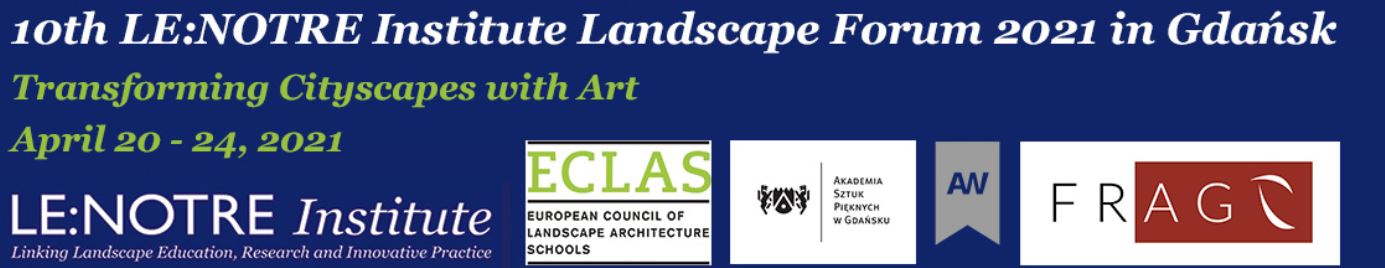Poster Call for 10th LeNotre Landscape Forum Gdansk 2021