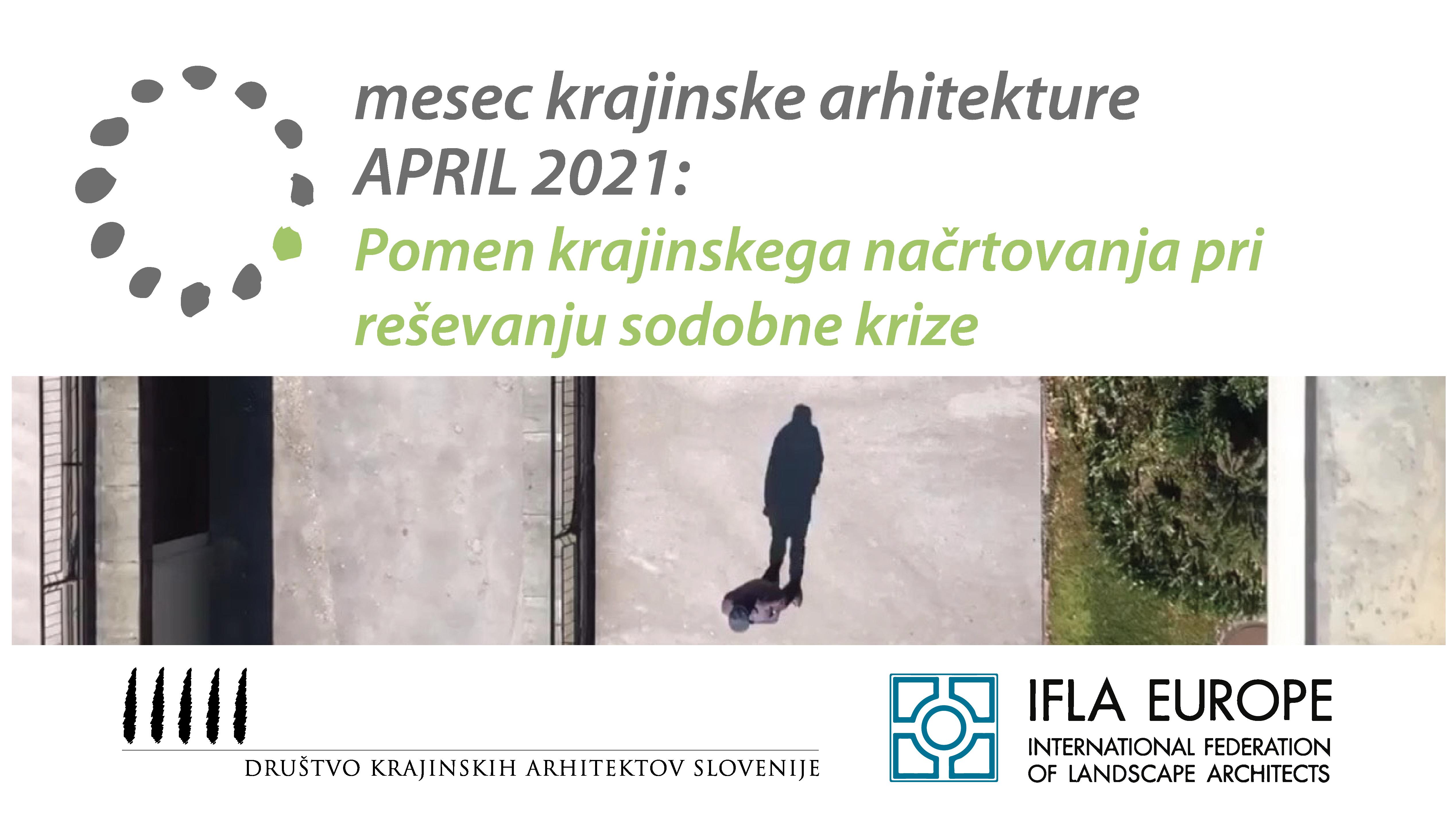 "Slovenian Association of Landscape Architects (SALA) marks World Landscape Architecture Month ""Importance of Landscape Planning in Resolving Modern Crisis"""