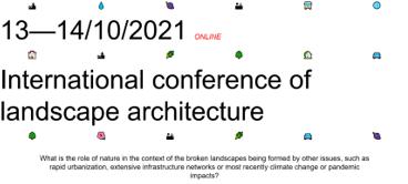 Online International conference of landscape architecture 13-14 October 2021