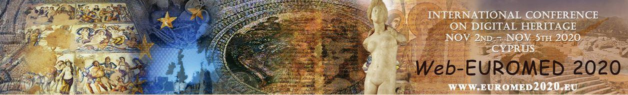 Web-Conference EuroMed 2020 on Digital Cultural Heritage Documentation, Preservation and Protection 2-5 November 2020 Cyprus
