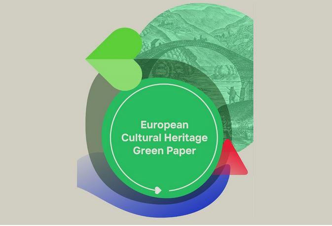 """European Cultural Heritage Green Paper """"Putting Europe's shared heritage at the heart of the European Green Deal"""" launched on 22 March 2021!"""