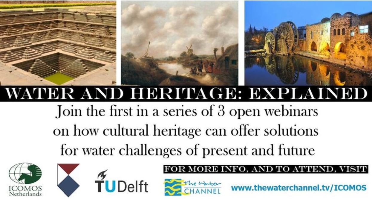 ICOMOS Netherlands Webinar Series - Cultural heritage solutions for water challenges, 16 September 2020