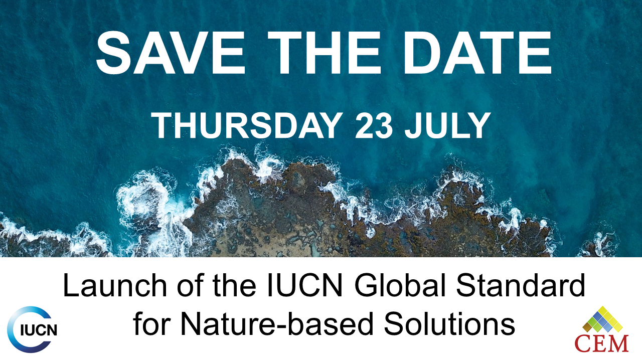 IUCN launches the IUCN Global Standard for Nature based Solutions!