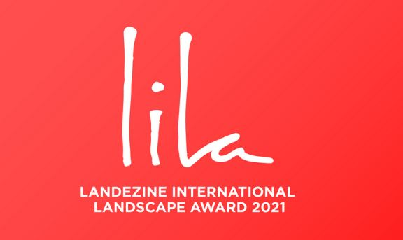 LILA Landezine International Landscape Award 2021 Call for entries - apply before 31 March 2021!