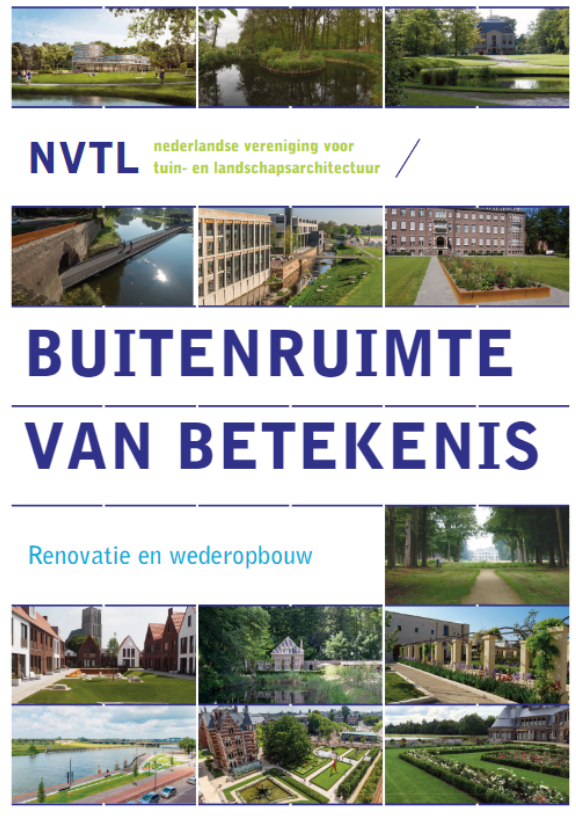 IFLA Europe member NVTL - Netherlands Association for Garden and Landscape Architecture organises CULTURAL HERITAGE EXHIBITION ONLINE!