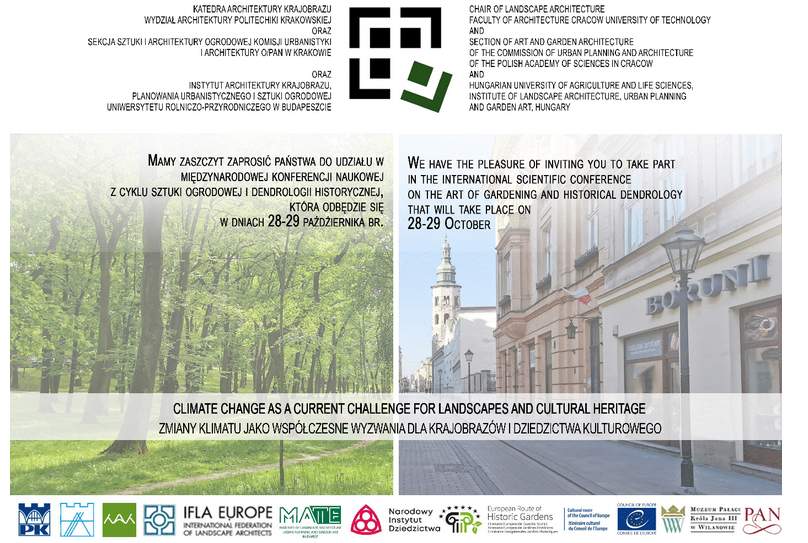 """XXVIII Conference in the series of garden art and historical dendrology: """"Climate change and current challenges for landscapes and cultural heritage"""" 28-29 October 2021"""
