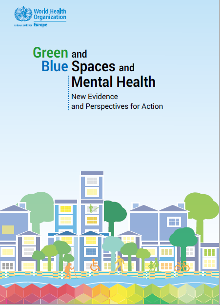 New World Health Organization (WHO) Booklet about Green & Blue spaces and Mental Health