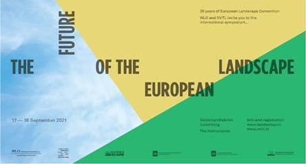 Symposium 'The Future of the European landscape' 17 September 2021